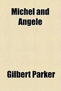 Michel and Angele - Parker, Gilbert