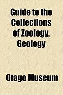 Guide to the Collections of Zoology, Geology - Museum, Otago