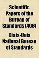 Scientific Papers of the Bureau of Standards (406) - Standards, Etats-Unis National Bureau of