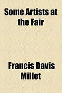 Some Artists at the Fair - Millet, Francis Davis