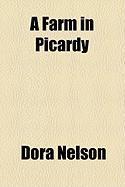 A Farm in Picardy - Nelson, Dora