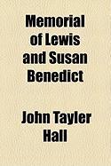 Memorial of Lewis and Susan Benedict - Hall, John Tayler