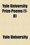 Yale University Prize Poems (1-8) - University, Yale