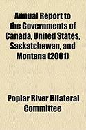 Annual Report to the Governments of Canada, United States, Saskatchewan, and Montana (2001) - Committee, Poplar River Bilateral
