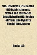 915: List of State Leaders in 915, Battle of Garigliano, First Battle of Corbridge,