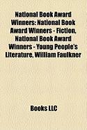 National Book Award Winners: National Book Award Winners - Fiction, National Book Award Winners - Young People's Literature, William Faulkner