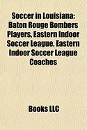 Soccer in Louisiana: Eastern Indoor Soccer League,