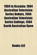 1984 in Oceania: 1984 Australian Television Series Debuts, 1984 Australian Television Series Endings, 1984 South Australian Open