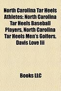 North Carolina Tar Heels Athletes: North Carolina Tar Heels Baseball Players, North Carolina Tar Heels Men's Golfers, Davis Love III