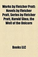 Works by Fletcher Pratt: Novels by Fletcher Pratt, Series by Fletcher Pratt, Harold Shea, the Well of the Unicorn
