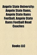 Angelo State University: Angelo State Rams, Angelo State Rams Football, Angelo State Rams Football Head Coaches