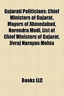 Gujarati Politicians: Chief Ministers of Gujarat, Mayors of Ahmedabad, Narendra Modi, List of Chief Ministers of Gujarat, Jivraj Narayan Meh