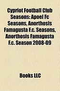 Cypriot Football Club Seasons: Apoel FC Seasons, Anorthosis Famagusta F.C. Seasons, Anorthosis Famagusta F.C. Season 2008-09