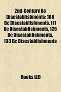 2nd-Century BC Disestablishments: 108 BC Disestablishments, 111 BC Disestablishments, 125 BC Disestablishments, 133 BC Disestablishments