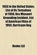 1950 in the United States: List of Us Tornadoes of 1950