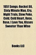 1951 Songs: Sixty Minute Man