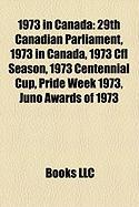 1973 in Canada: 29th Canadian Parliament