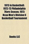 1973 in Basketball: 1972-73 Philadelphia 76ers Season
