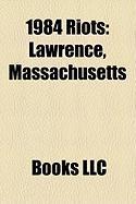 1984 Riots: Lawrence, Massachusetts