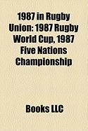 1987 in Rugby Union: 1987 Rugby World Cup