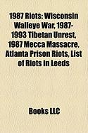 1987 Riots: Wisconsin Walleye War