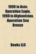 1990 in Asia: Operation Eagle
