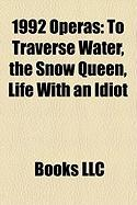 1992 Operas: To Traverse Water