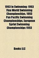 1993 in Swimming: 1993 Fina World Swimming Championships