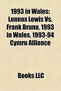 1993 in Wales: Lennox Lewis vs. Frank Bruno