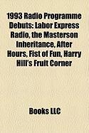 1993 Radio Programme Debuts: Labor Express Radio