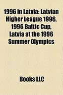 1996 in Latvia: Latvian Higher League 1996