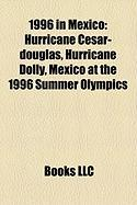 1996 in Mexico: Hurricane Cesar-Douglas
