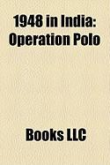 1948 in India: Operation Polo