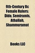 9th-Century BC Female Rulers: Dido, Semiramis, Athaliah, Shammuramat