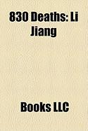 830 Deaths: Li Jiang