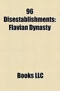 96 Disestablishments: Flavian Dynasty