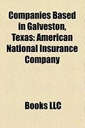 Companies Based in Galveston, Texas: American National Insurance Company