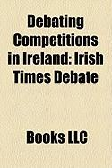 Debating Competitions in Ireland: Irish Times Debate