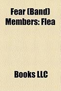 Fear (Band) Members: Flea