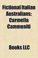 Fictional Italian Australians: Carmella Cammeniti