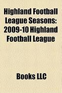 Highland Football League Seasons: 2009-10 Highland Football League