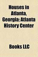 Houses in Atlanta, Georgia: Atlanta History Center