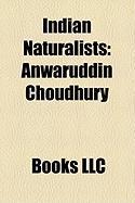 Indian Naturalists: Anwaruddin Choudhury