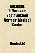 Hospitals in Vermont: Southwestern Vermont Medical Center