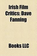 Irish Film Critics: Dave Fanning