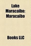 Lake Maracaibo: Maracaibo