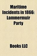 Maritime Incidents in 1866: Lammermuir Party