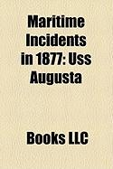 Maritime Incidents in 1877: USS Augusta