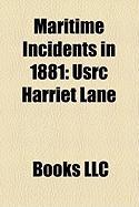 Maritime Incidents in 1881: Usrc Harriet Lane