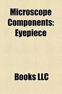 Microscope Components: Eyepiece